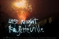 Last Night Fayetteville